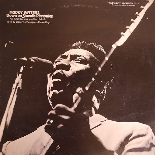 MUDDY WATERS / DOWN ON STOVALL'S PLANTATION