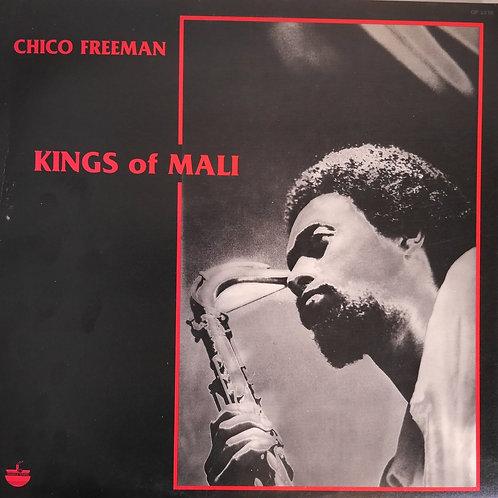 CHICO FREEMAN / Kings Of Mali