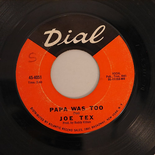 Joe Tex / Papa Was Too c/w The Trust Woman In The World