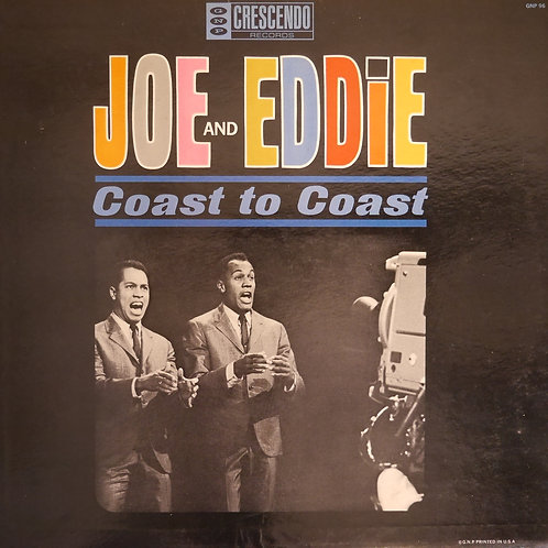 JOE AND EDDIE / COAST TO COAST