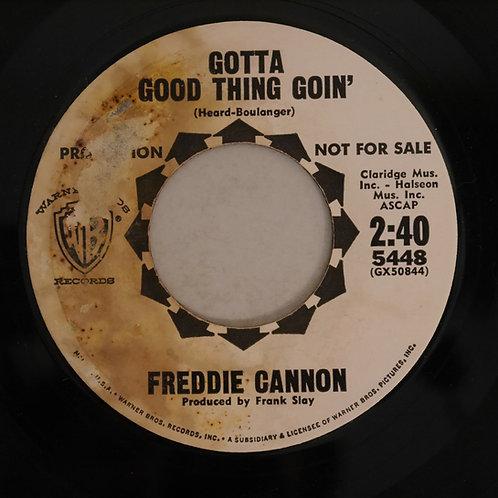Freddie Cannon / Gotta Good Thing Goin' (白プロモ)