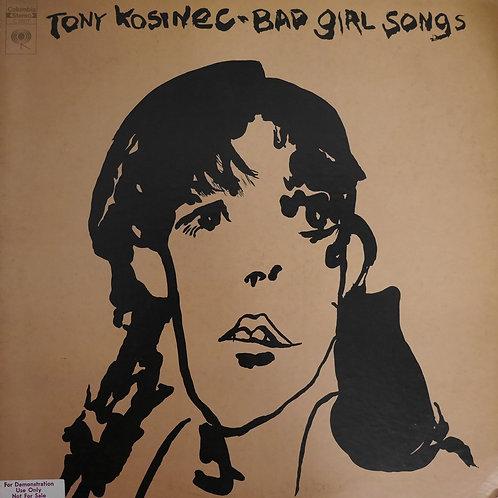 TONY KOSINEC / BAD GIRL SONGS   USオリジナル PROMO