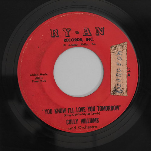 COLLY WILLIAMS /You Know I'll Love You Tomorrow / OH WHAT A LOVE