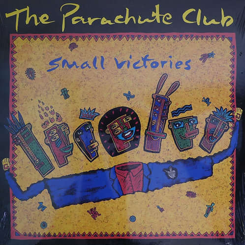 The Parachute Club / Small Victories