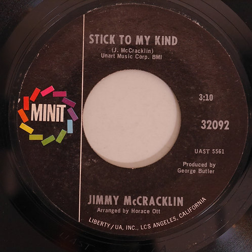 JIMMY McCRACKLIN /Stick To My Kind / I Just Live By The Rules