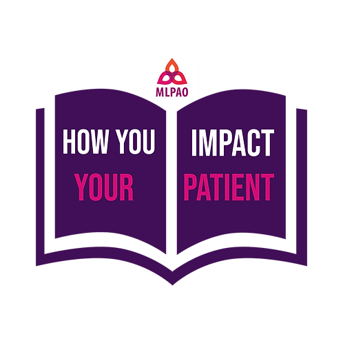 MLPAO Course: How You Impact Your Patient