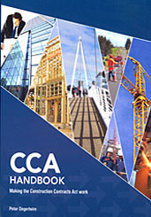 The CCA (Construction Contracts Act ) Handbook