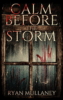 Calm Before the Storm - A Suspense Horror Thriller - Sunbird Books