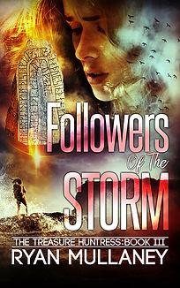 The Treasure Huntress - Book 3 - Followers of the Storm - Sunbird Books