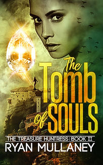 The Treasure Huntress - Book 2 - The Tomb of Souls - Sunbird Books