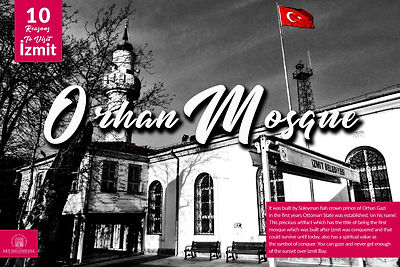 10 reasons visit to Izmit - Orhan Mosque