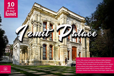 10 reasons visit to Izmit - Izmit Palace