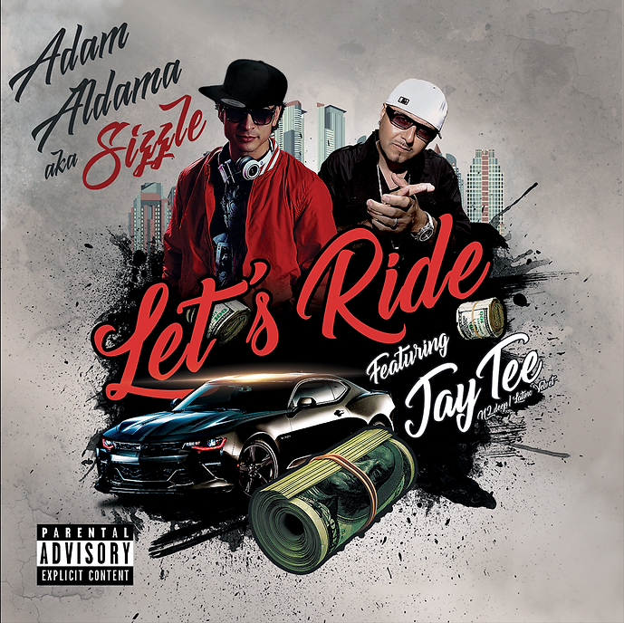 Let's Ride - Adam Aldama aka Sizzle