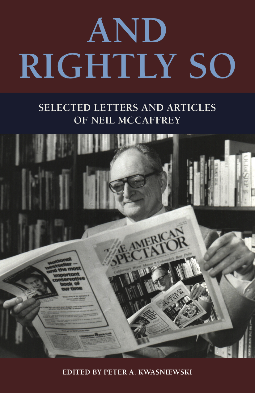 And Rightly So by Neil McCaffrey