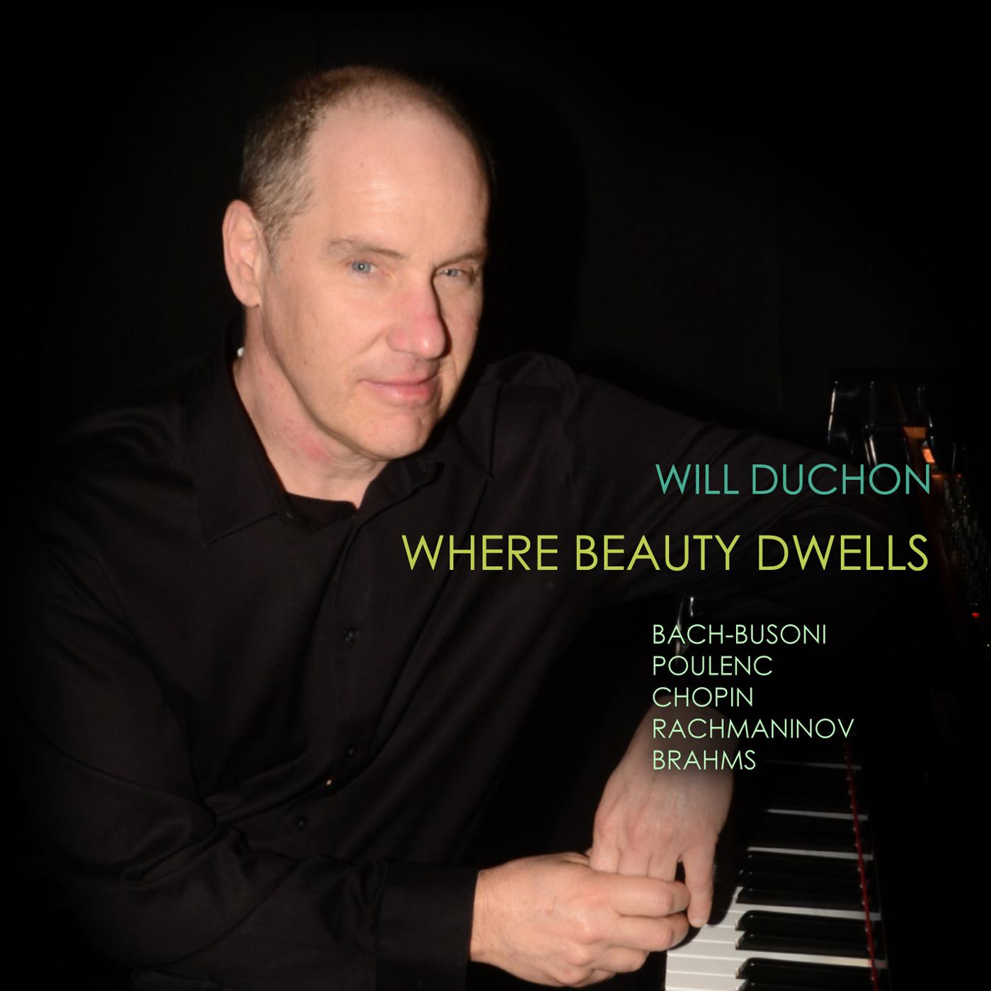 Where Beauty Dwells   Will Duchon