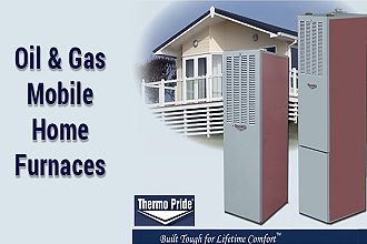 Thermopride gas and oil fired mobile home furnaces