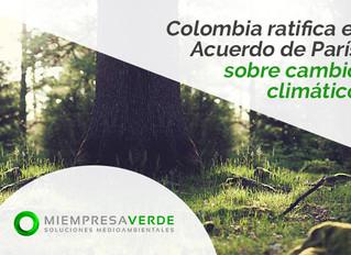 Colombia ratifica el Acuerdo de París sobre cambio climático