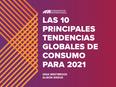 Las 10 principales tendencias de consumo para el 2021