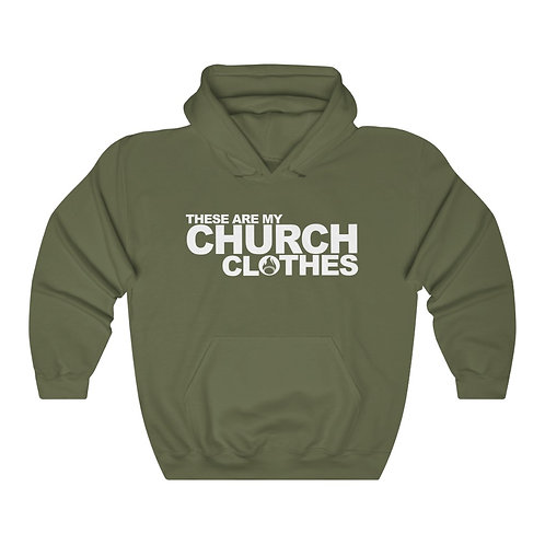 THESE ARE MY CHURCH CLOTHES Unisex Heavy Blend Hooded Sweatshirt