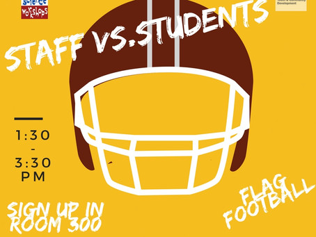Student vs Staff Flag Football Game December 8th