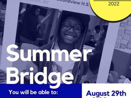 Summer Bridge 2018! Welcome Class of 2022