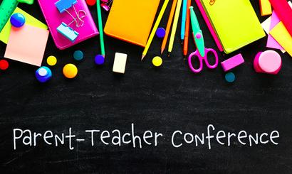 Parent Teacher Conference Tomorrow!