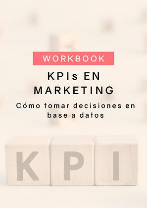 Workbook KPIs en Marketing: Cómo tomar decisiones en base a datos