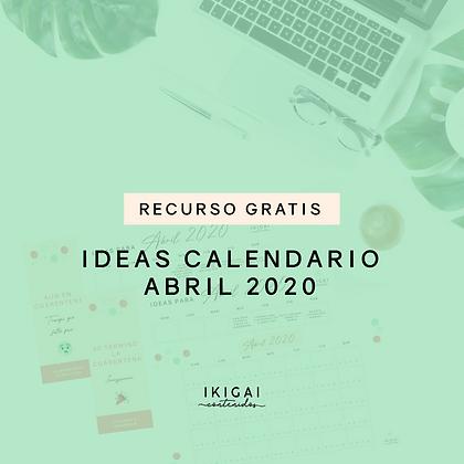 Ideas Calendario Abril 2020