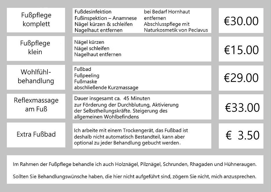 Preise: Fußpflege komplett: 30€, Fußpflege klein: 15€, Wohlfühlbehandlung 29€, Reflexmassage am Fuß: 33€, Extra Fußbad: 3.50€