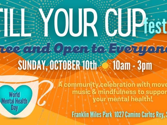 Free Fill Your Cup Festival for World Mental Health Day