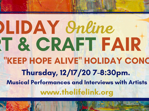 """A CALL FOR HOLIDAY SONGS! The Life Link """"Keep Hope Alive"""" Holiday Concert - Thursday Dec. 17th 7pm"""