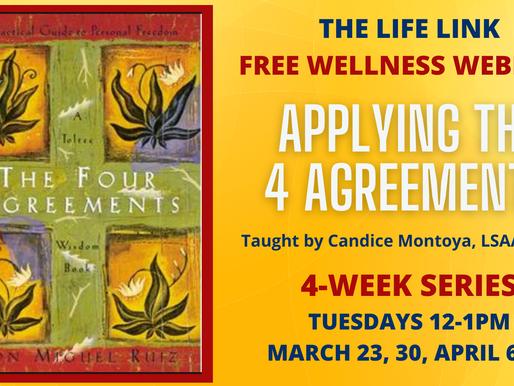 "Free Wellness Webinar ""Applying the Four Agreements"""