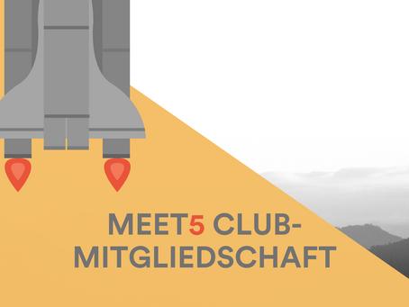 Neues Update: Meet5 Club-Mitgliedschaft
