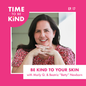 Be Kind to Your Skin