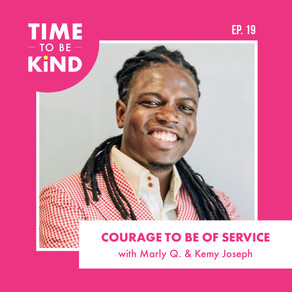 Courage to be of Service