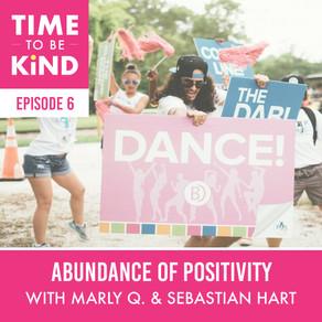 Abundance of Positivity