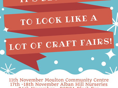 Our upcoming craft fairs for the holiday season!