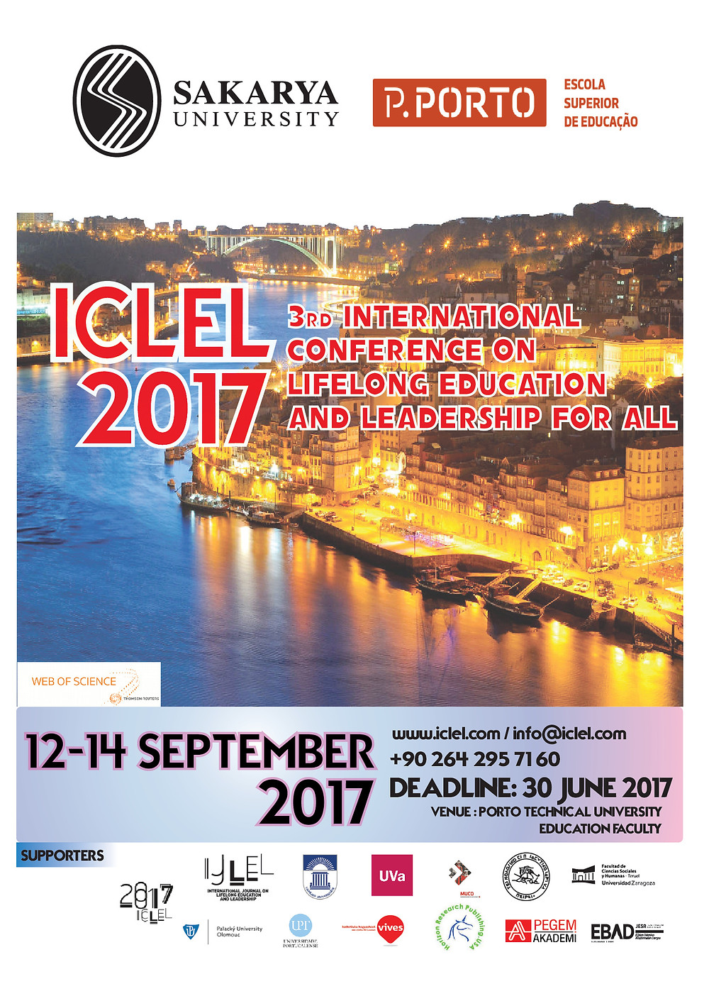 September 12-14 2017 ICLEL 17 Submission has started ! Özet gönderme süreci başlamıştır! Abstract of the Conference :  All papers related Education, Leadership, Lifelong Learning, Human Resources, Vocational Education, Management etc could be acceptable for present during this conference. Deadline: 30 June 2017. SSCI and ERIC etc indexed publication options are possible and Conference Proceeding will be sent indexed in ISI WEB of Science!