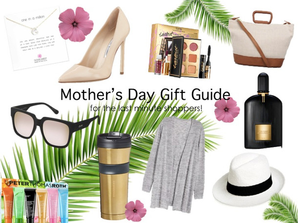 Mother's Day Gift Guide for the Last Minute Shoppers