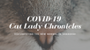 #COVIDCatLady, One Year On