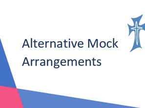 Mock Exams - Alternative Arrangements