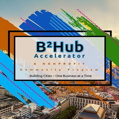 Registration open for the B²Hub Accelerator Program