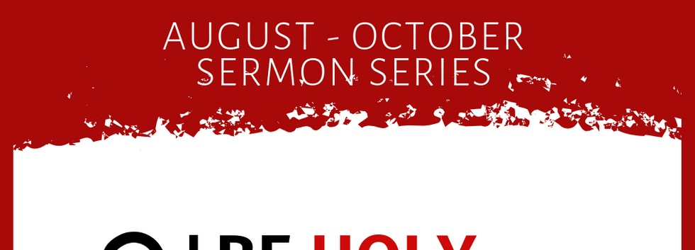 AUGUST - OCTOBER SERMON SERIES.png