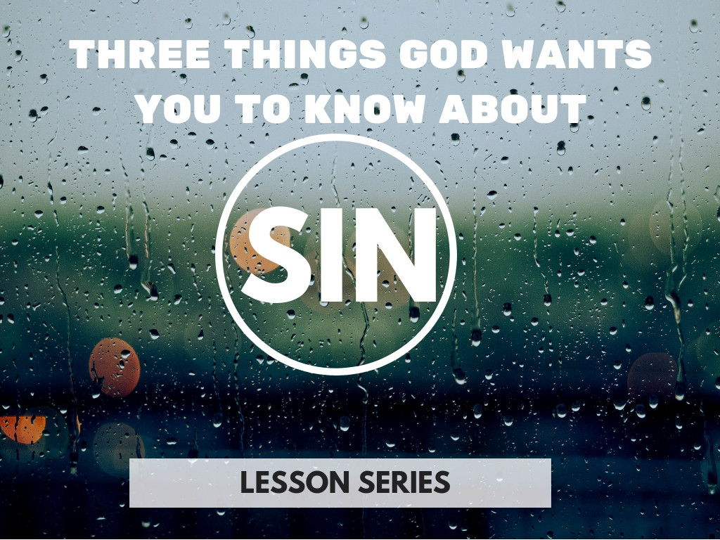 What's the big deal about sin