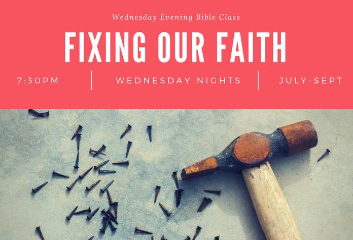 Fixing Our Faith