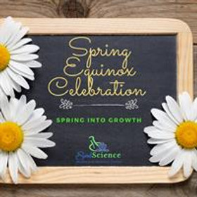 Spring Equinox Celebration: Spring Into Growth ($35 Drop-In)