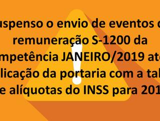 eSocial suspende envio do Evento S-1200 (Remuneração) até que seja publicada a Tabela de INSS e Salá