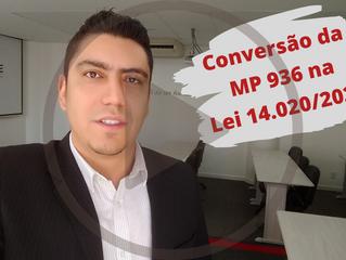 Conversão da MP 936 na Lei 14.020/2020
