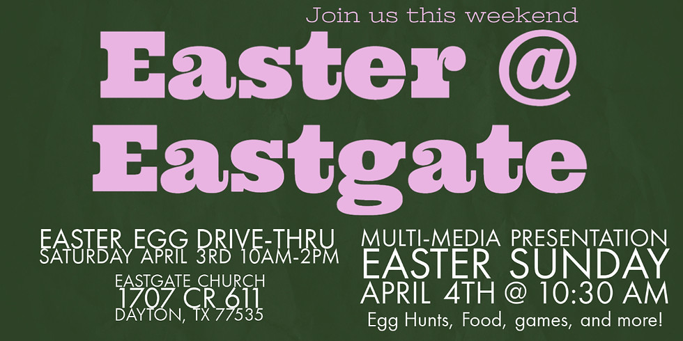 EASTER SUNDAY @ EASTGATE CHURCH