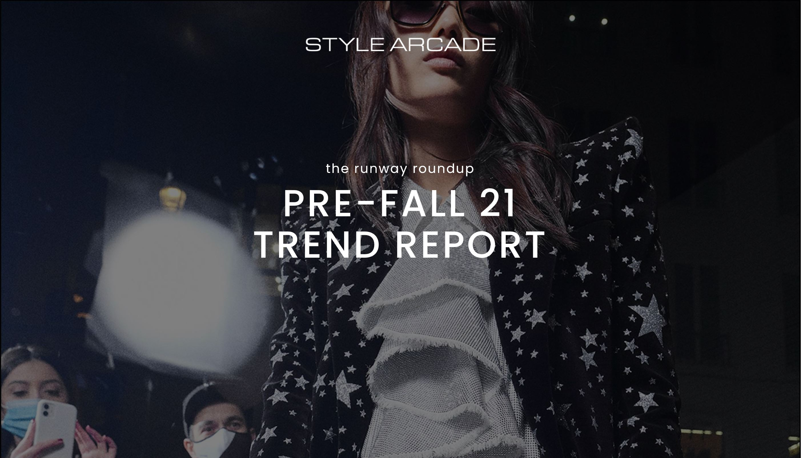 Pre-Fall 21 Trend Report